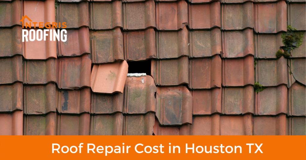 roof repair cost in houston tx