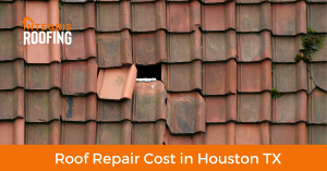 roof repair cost in houston tx