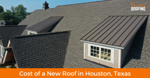Cost of a New Roof in Houston, Texas