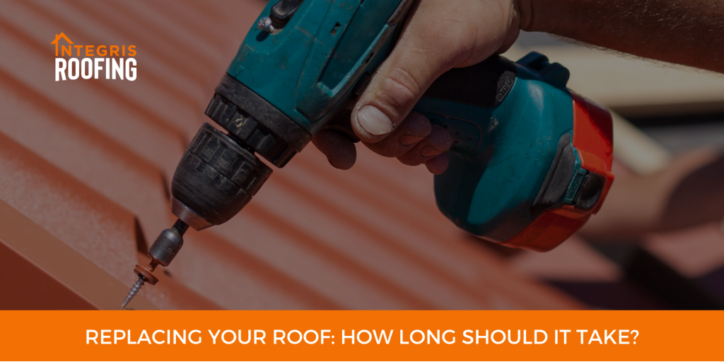 Replacing Your Roof How long Should it Take